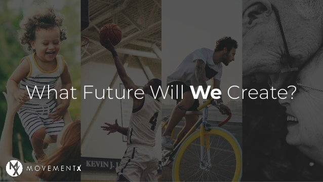 What Future Will We Create?