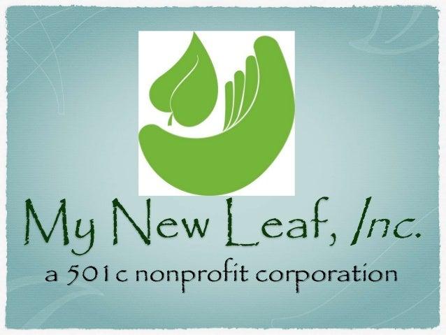 My New Leaf, Inc. a 501c nonprofit corporation