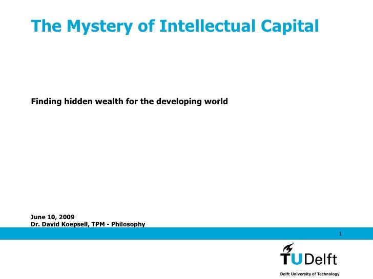 The Mystery of Intellectual Capital Finding hidden wealth for the developing world