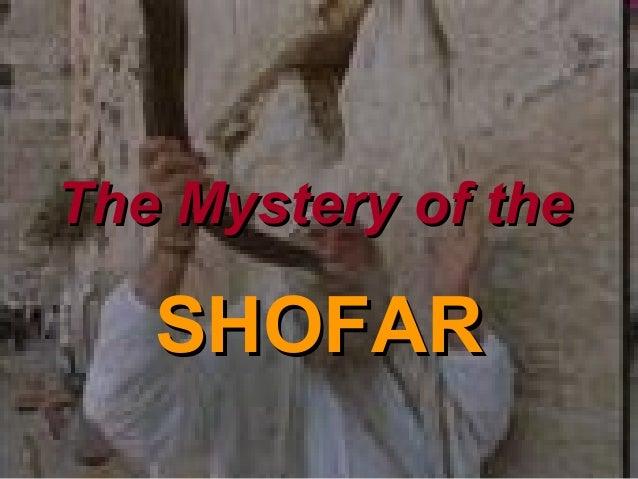 The Mystery of the  SHOFAR