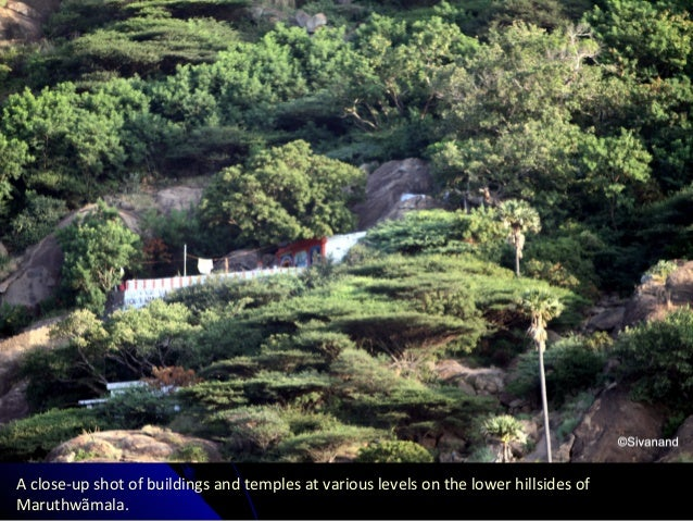 A close-up shot of buildings and temples at various levels on the lower hillsides of Maruthwãmala.