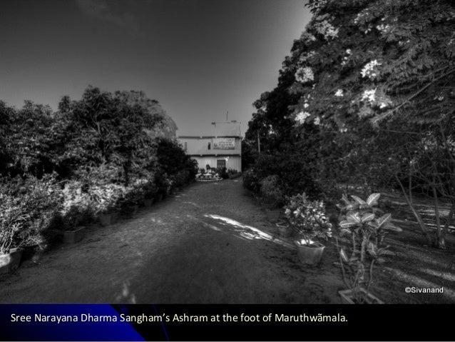 Sree Narayana Dharma Sangham's Ashram at the foot of Maruthwãmala.