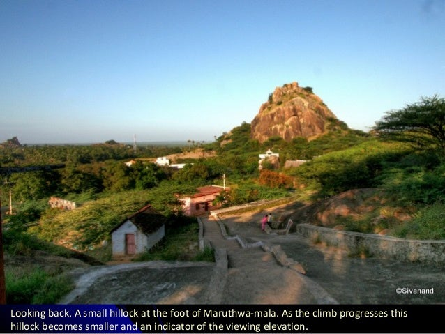 Looking back. A small hillock at the foot of Maruthwa-mala. As the climb progresses this hillock becomes smaller and an in...