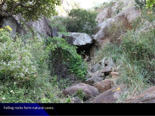 Falling rocks form natural caves.