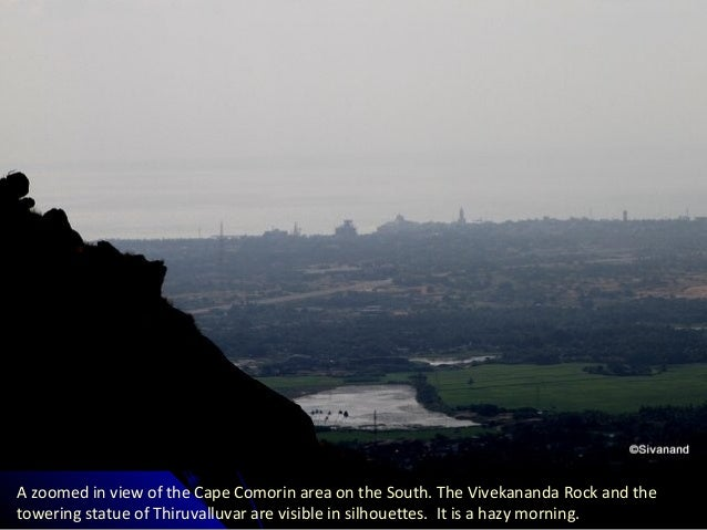 A zoomed in view of the Cape Comorin area on the South. The Vivekananda Rock and the towering statue of Thiruvalluvar are ...