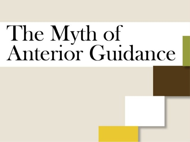 The myth of anterior guidance kois