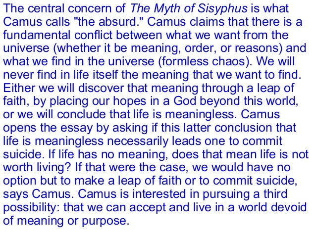 the myth of sisyphus essay question The myth of sisyphus (french: le mythe de sisyphe) is a 1942 philosophical essay by albert camus the english translation by justin o'brien was first published in 1955 the english translation by justin o'brien was first published in 1955.
