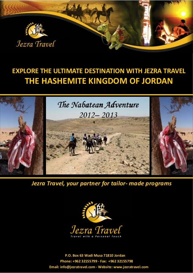 EXPLORE THE ULTIMATE DESTINATION WITH JEZRA TRAVEL   THE HASHEMITE KINGDOM OF JORDAN               The Nabatean Adventure ...