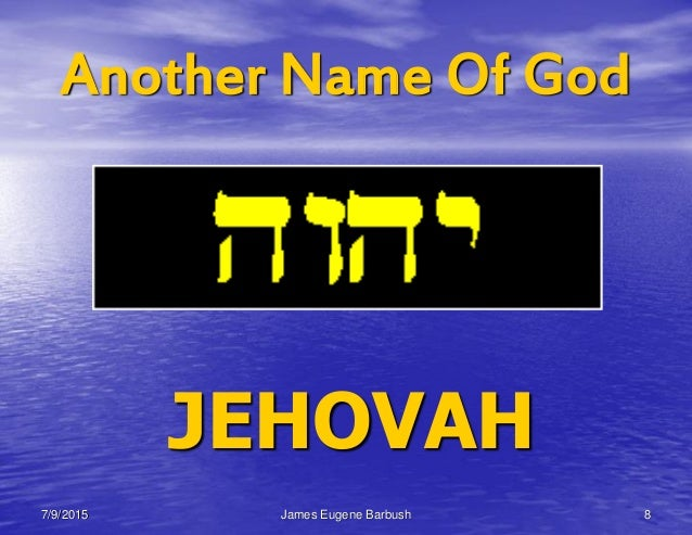 BIBLE - THE NAMES OF GOD