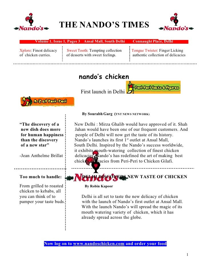 THE NANDO'S TIMES          Volume 1, Issue 1, Pages 3 Ansal Mall, South Delhi   Connaught Place, Delhi  Xplore: Finest del...