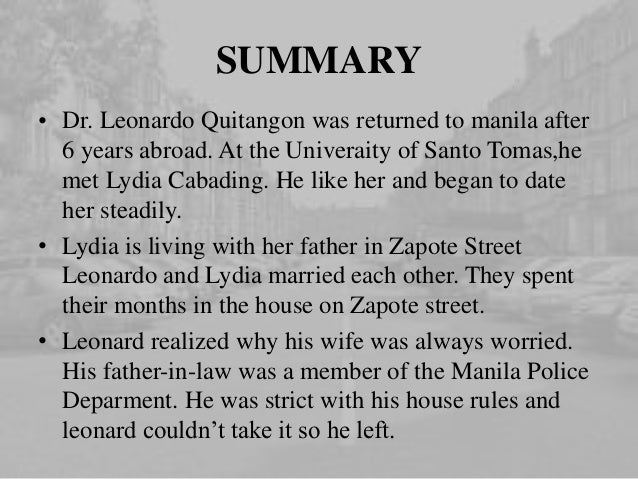 analysis on the house on the zapote street The house on zapote street by quijano de manila september 26, 2012 summary: it is about a man who married a woman who was living with her father on a house on zapote .