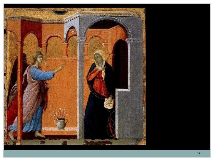 La Maestá. La Anunciación.Duccio di Buoninsegna.Temple sobre tabla.44,3 x 45,5 cm. 1308-1311.Italia. Escuela de Siena.    ...