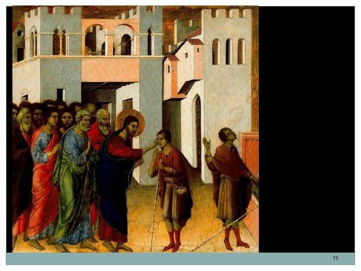 La Curación del Ciego.Duccio di Buoninsegna.Temple sobre tabla.43 x 44,8 cm.1308-1311. Italia.Escuela de Siena.           ...