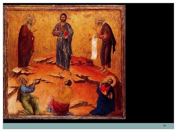 La Transfiguración.Duccio di Buoninsegna.Temple sobre tabla.48 x 50,1 cm. 1308-1311.Italia. Escuela de Siena.             ...