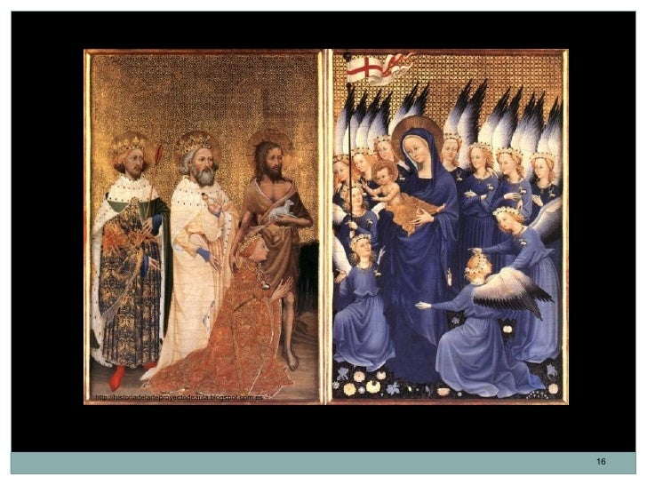 http://historiadelarteproyectodeaula.blogspot.com.es      Díptico Wilton. Anónimo. Gótico internacional. 53 x 37 cm. 1395-...