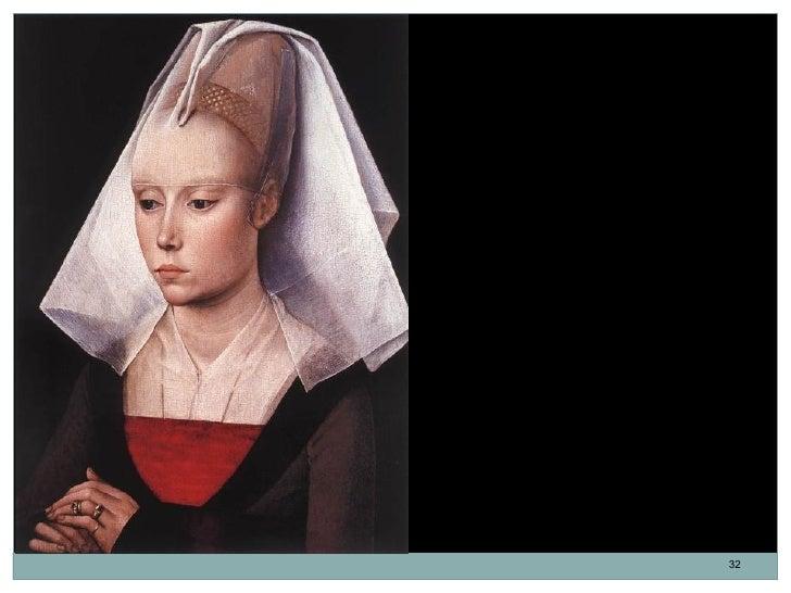 Retrato de una dama. Rogier van der Weyden.Óleo sobre tabla. 37 x 27,1 cm. 1460.Tiene una pintura de Cristo coronado deesp...
