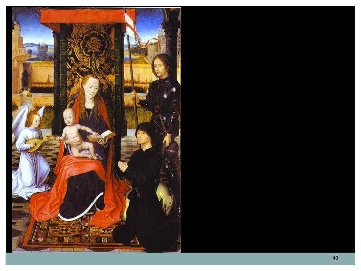 La Virgen y el Niño con el ángel, SanJorge y un donante. Hans Memling.Óleo sobre tabla. 1474-1479.El donante no identifica...