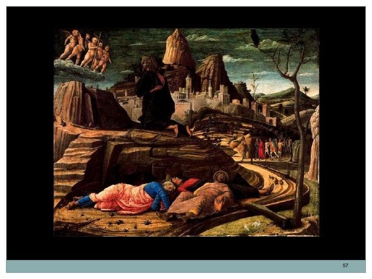 Cristo en el huerto de los Olivos. Andrea Mantegna. Óleo sobre tabla. 63 x 80 cm. 1458-60.                                ...