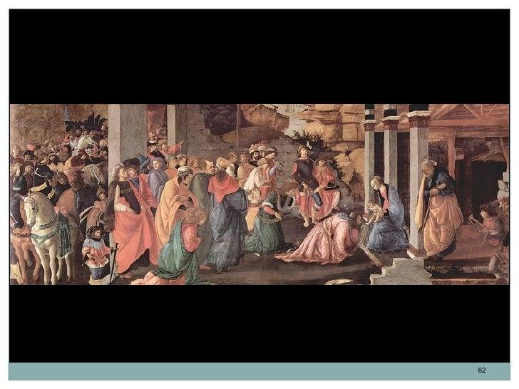 Adoración de los Reyes. Sandro Botticelli. Témpera al huevo. 50 x 136 cm. 1472.                                           ...