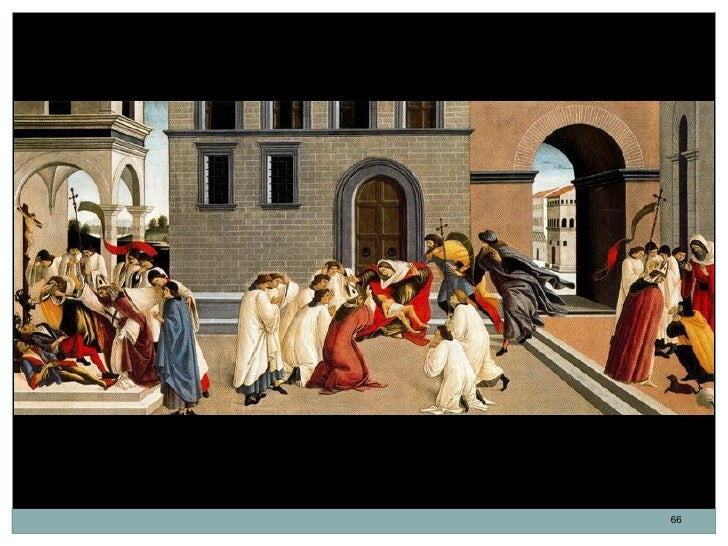 Los tres milagros de San Cenobio. Sandro Botticelli. Témpera sobre madera. 65 x 139,7 cm. 1500.                           ...