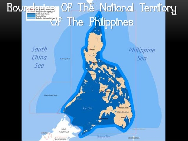 national territory of the philippines Over the past few years, china has been more and more aggressive in claiming territory in the west philippine sea/south china sea that belongs to the philippines china has started we also need to pressure the government to terminate unequal treaties and agreements that harm national sovereignty we need to use.