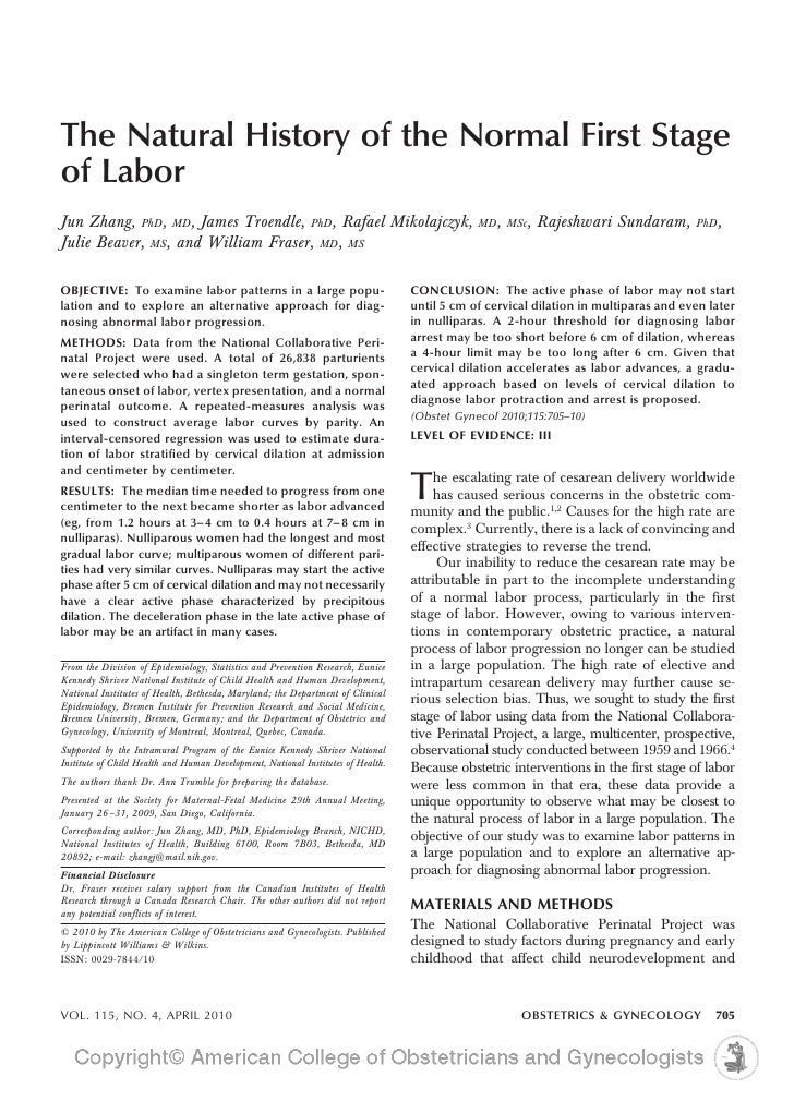 The Natural History of the Normal First Stage of Labor Jun Zhang, PhD, MD, James Troendle, PhD, Rafael Mikolajczyk,       ...