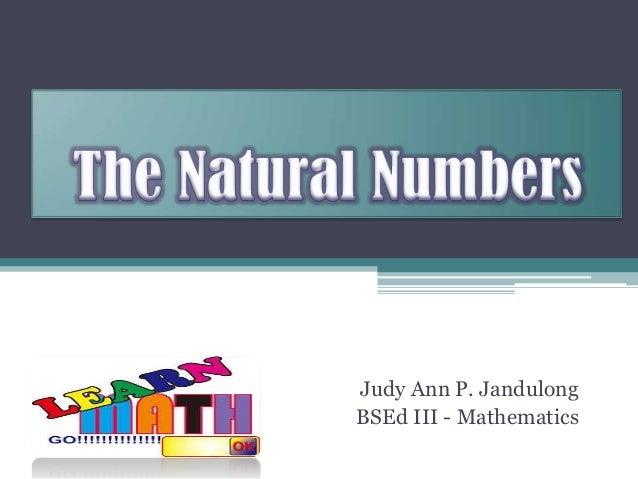 Judy Ann P. Jandulong BSEd III - Mathematics