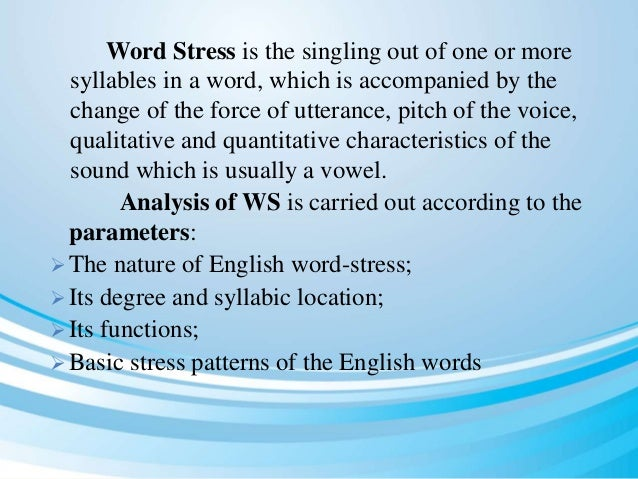 The nature of english word stress Slide 3
