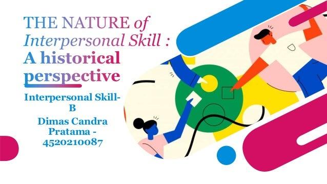 Interpersonal Skill- B Dimas Candra Pratama - 4520210087