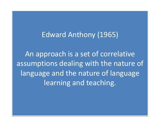 Approach, method and Technique in Language Learning and teaching Slide 2