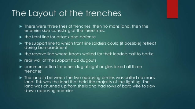 The Nature Of Trench Warfare And Life In Trenches Dealing