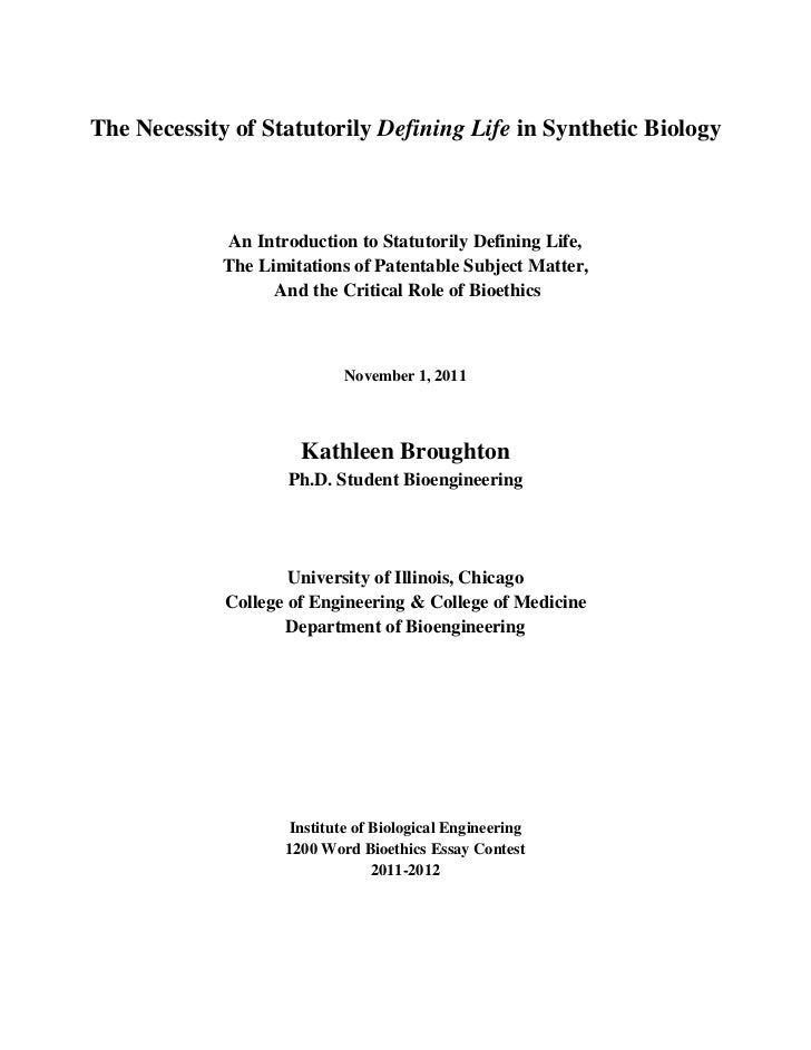The Necessity of Statutorily Defining Life in Synthetic Biology              An Introduction to Statutorily Defining Life,...