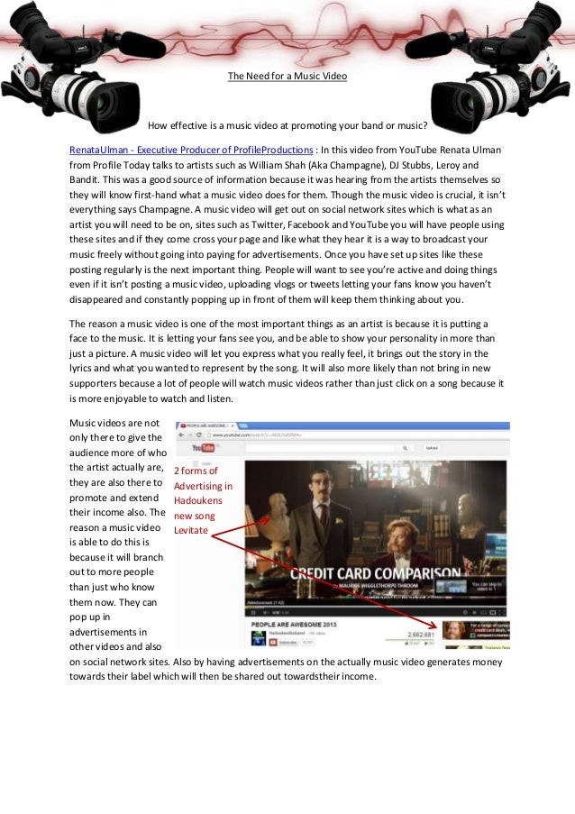 The Need for a Music Video                  How effective is a music video at promoting your band or music?RenataUlman - E...