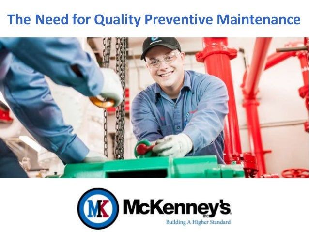 The Need for Quality Preventive Maintenance