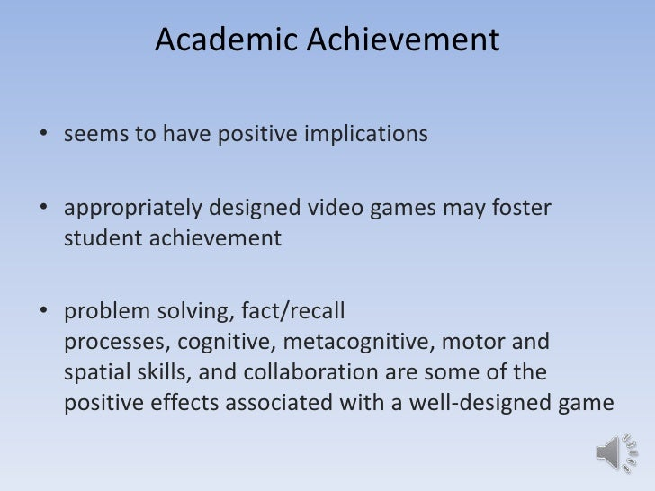 related literature about the effects of video games to the academic performance of students Differences in the effects of athletic participation although there is some evidence that athletics can enhance the academic performance for students in enhances the academic achievement of high school students further, the relevant literature will be examined to determine if there.