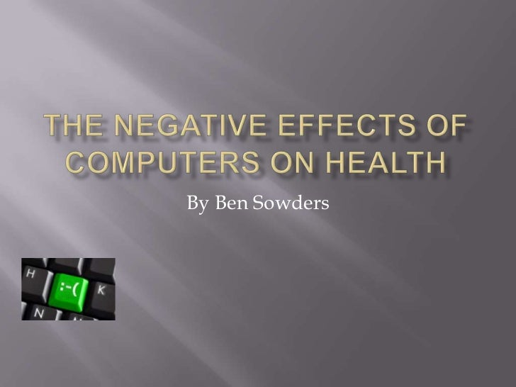 the negative effects of computers in the society