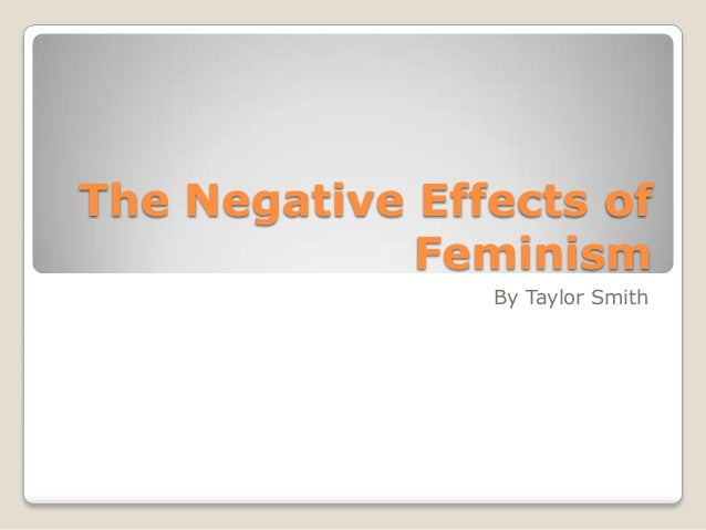 negative effects of feminism