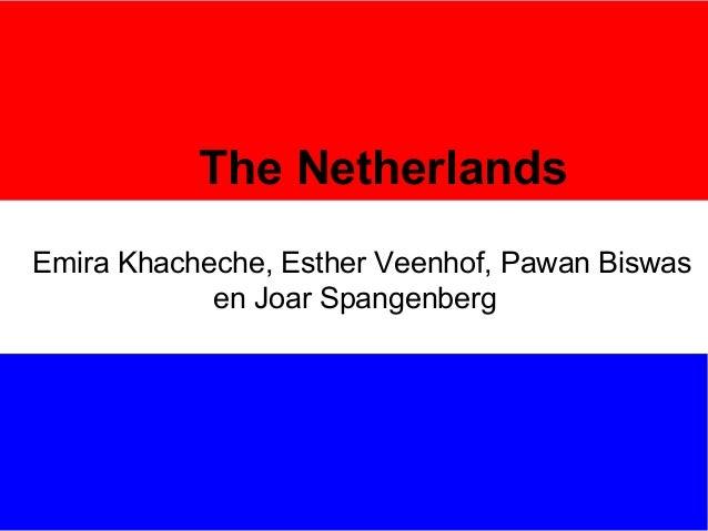 The NetherlandsEmira Khacheche, Esther Veenhof, Pawan Biswas            en Joar Spangenberg