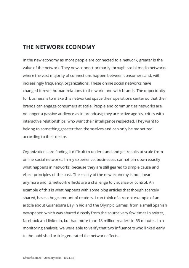Eduardo Mace - January 2016 - rev.1.09 THE NETWORK ECONOMY In the new economy as more people are connected to a network, g...