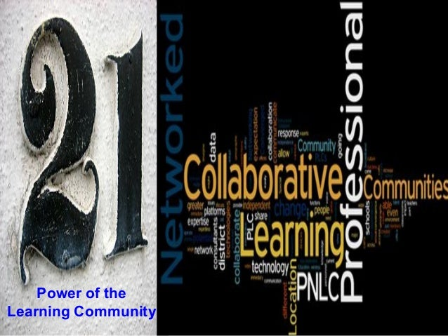 Power of the Learning Community