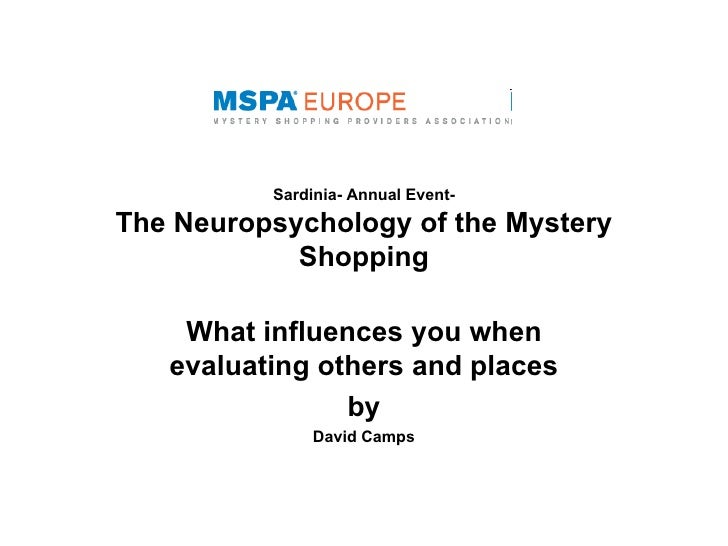 Sardinia- Annual Event-The Neuropsychology of the Mystery            Shopping    What influences you when   evaluating oth...