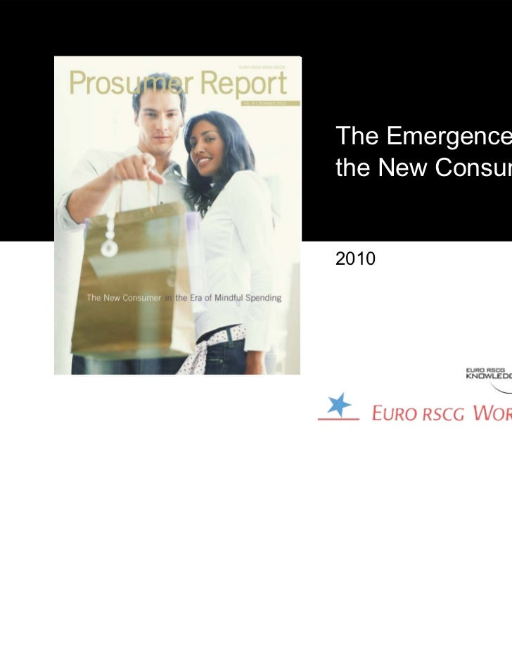 The Emergence ofthe New Consumer2010
