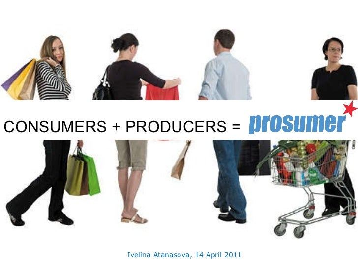 CONSUMERS + PRODUCERS =  Ivelina Atanasova, 14 April 2011
