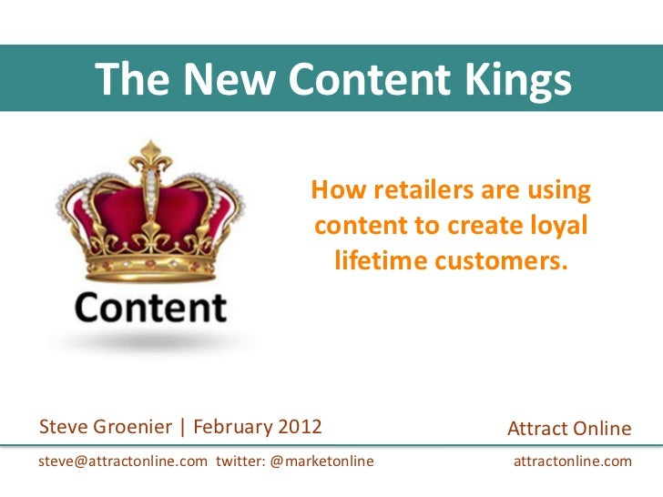 The New Content Kings                                     How retailers are using                                     cont...
