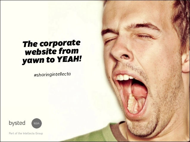 The corporate website from yawn to YEAH!
