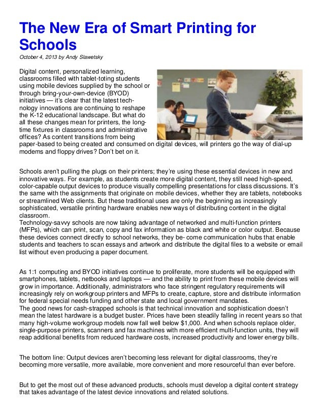 The New Era of Smart Printing for Schools October 4, 2013 by Andy Slawetsky Digital content, personalized learning, classr...