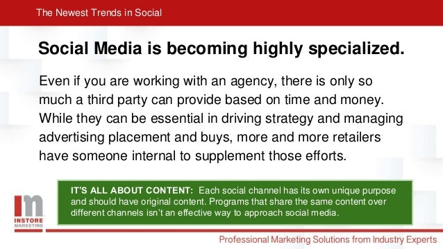 The Newest Trends in Social Slide 3