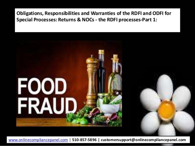 Obligations, Responsibilities and Warranties of the RDFI and ODFI for Special Processes: Returns & NOCs - the RDFI process...