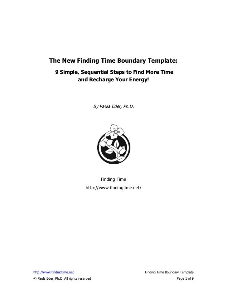 The New Finding Time Boundary Template:              9 Simple, Sequential Steps to Find More Time                      and...