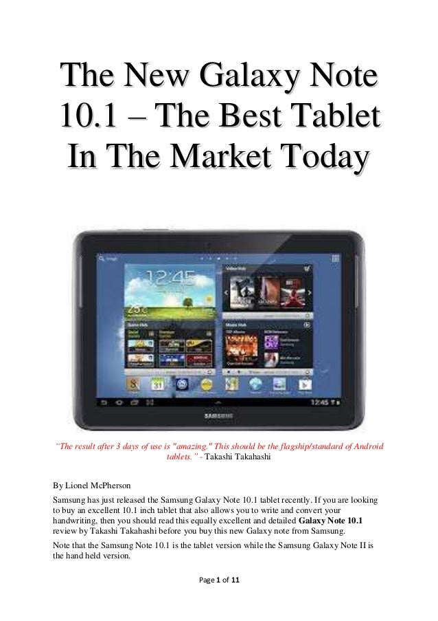 "The New Galaxy Note 10.1 – The Best Tablet  In The Market Today""The result after 3 days of use is ""amazing."" This should b..."